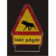 Varningsskylt - jakt pågår
