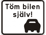 Töm bilen själv!